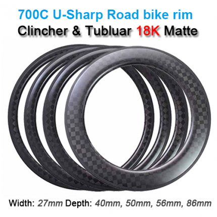 27mm Wide 700C Carbon Clincher & Tubular 18K Matte Road Rim Series ( Depth: 40mm, 50mm, 56mm, 86mm )